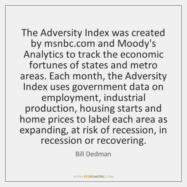 The Adversity Index was created by msnbc.com and Moody's Analytics to ...