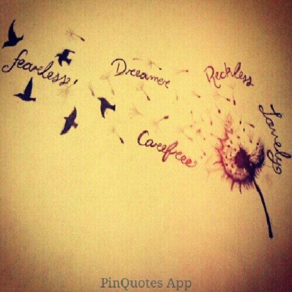 Dreamer fearless carefree