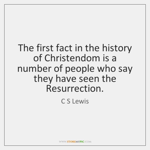 The first fact in the history of Christendom is a number of ...