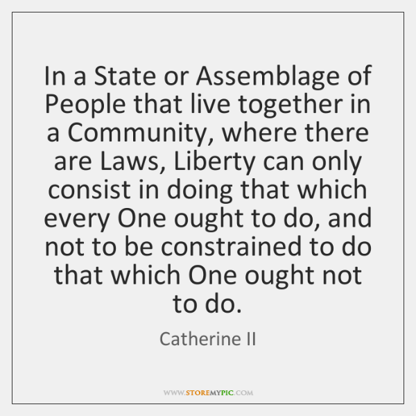 In a State or Assemblage of People that live together in a ...