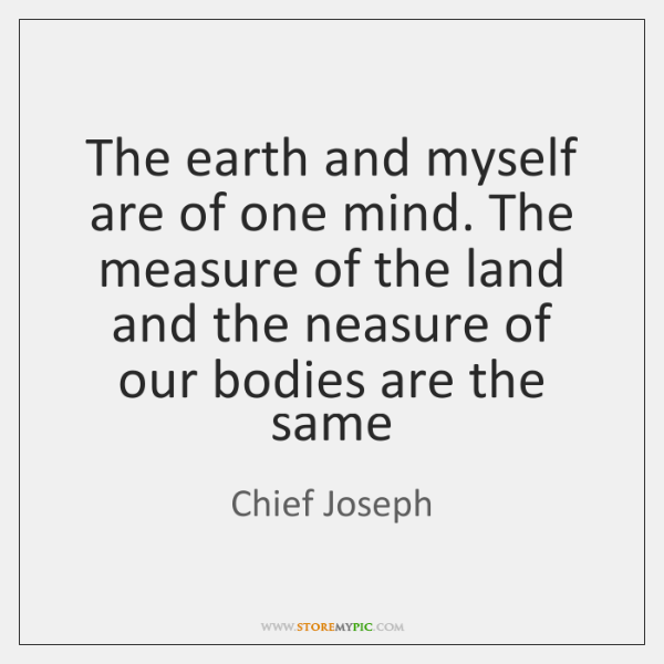 The earth and myself are of one mind. The measure of the ...