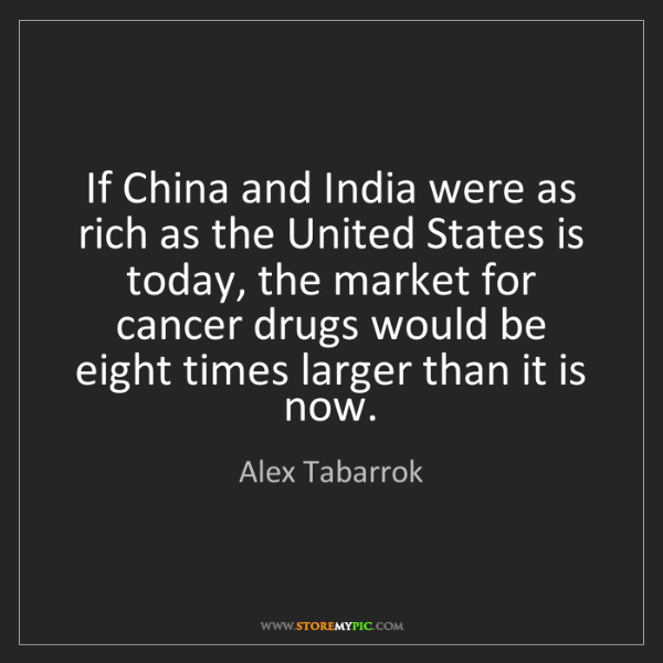 Alex Tabarrok: If China and India were as rich as the United States...