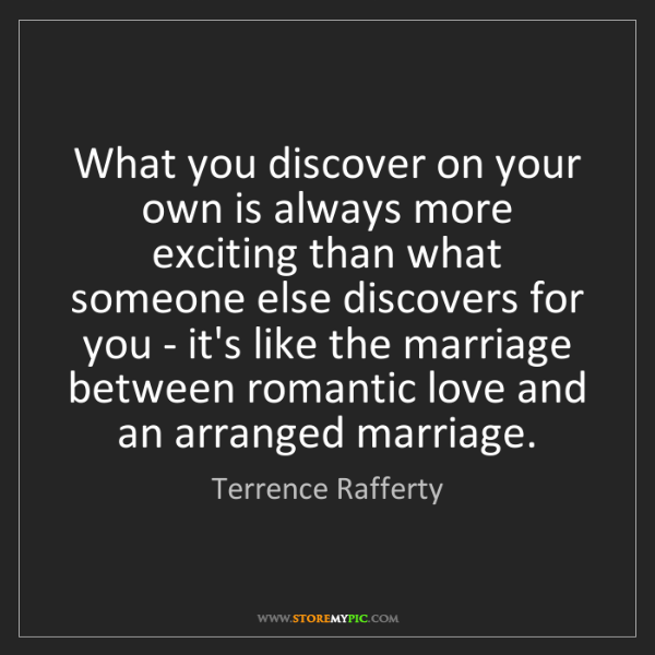 Terrence Rafferty: What you discover on your own is always more exciting...
