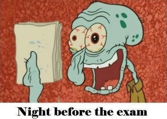 Night before the exam