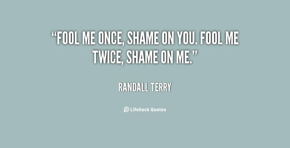 Shame on You (Fool Me Once)