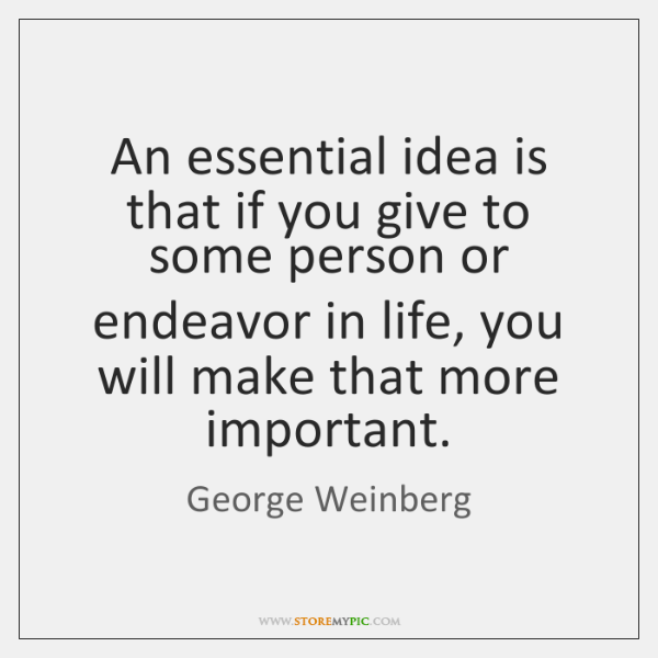 An essential idea is that if you give to some person or ...