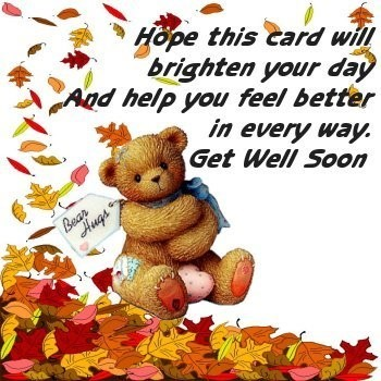 Hope this card will brighten your day and help you feel better in every way get