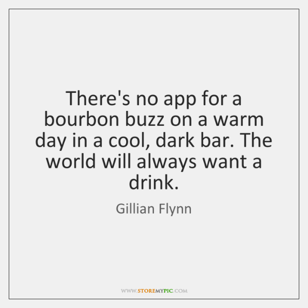 There's no app for a bourbon buzz on a warm day in ...