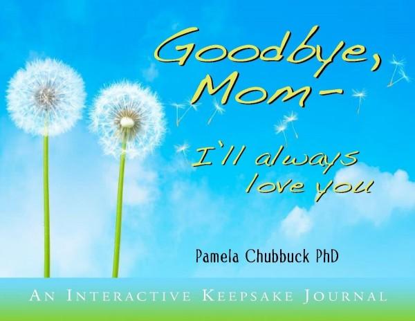 Goodbye mom ill always love you image