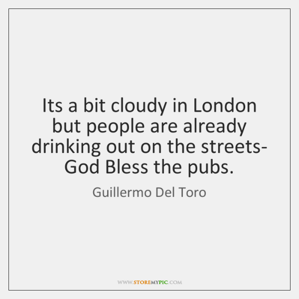 Its a bit cloudy in London but people are already drinking out ...