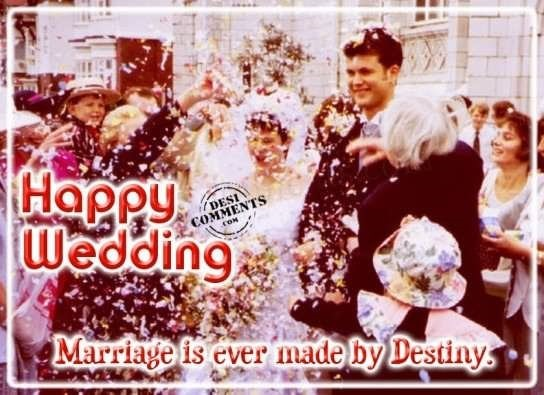 Happy wedding marriage is ever made by destiny