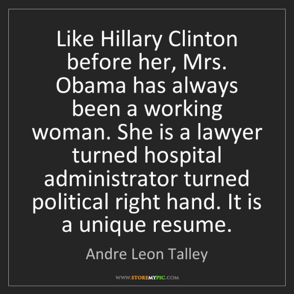 Andre Leon Talley: Like Hillary Clinton before her, Mrs. Obama has always...