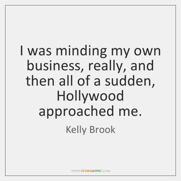 Kelly Brook Quotes Storemypic
