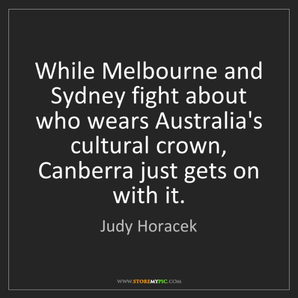 Judy Horacek: While Melbourne and Sydney fight about who wears Australia's...