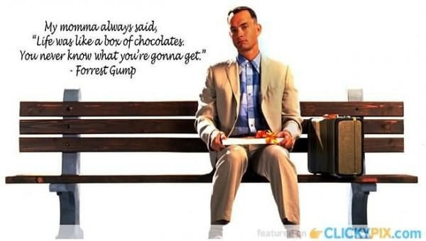 My momma always said life was like az box of chocolates
