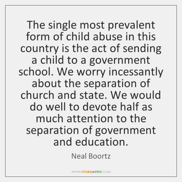 The single most prevalent form of child abuse in this country is ...