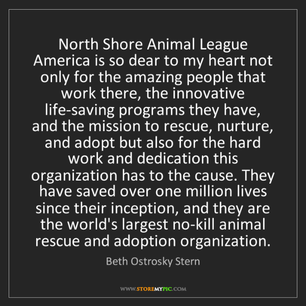 Beth Ostrosky Stern: North Shore Animal League America is so dear to my heart...