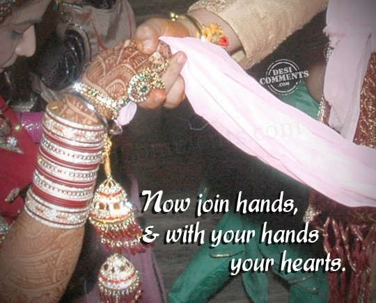 Now join hands with your hands your hearts