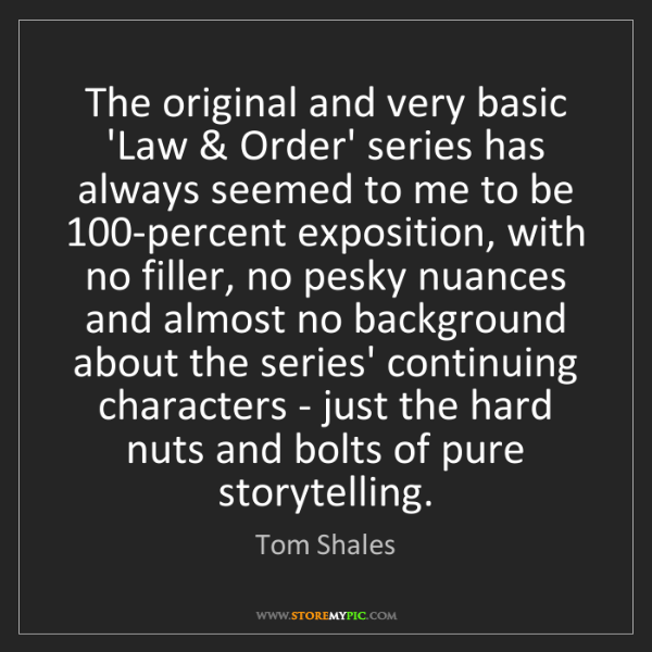 Tom Shales: The original and very basic 'Law & Order' series has...