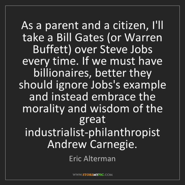 Eric Alterman: As a parent and a citizen, I'll take a Bill Gates (or...