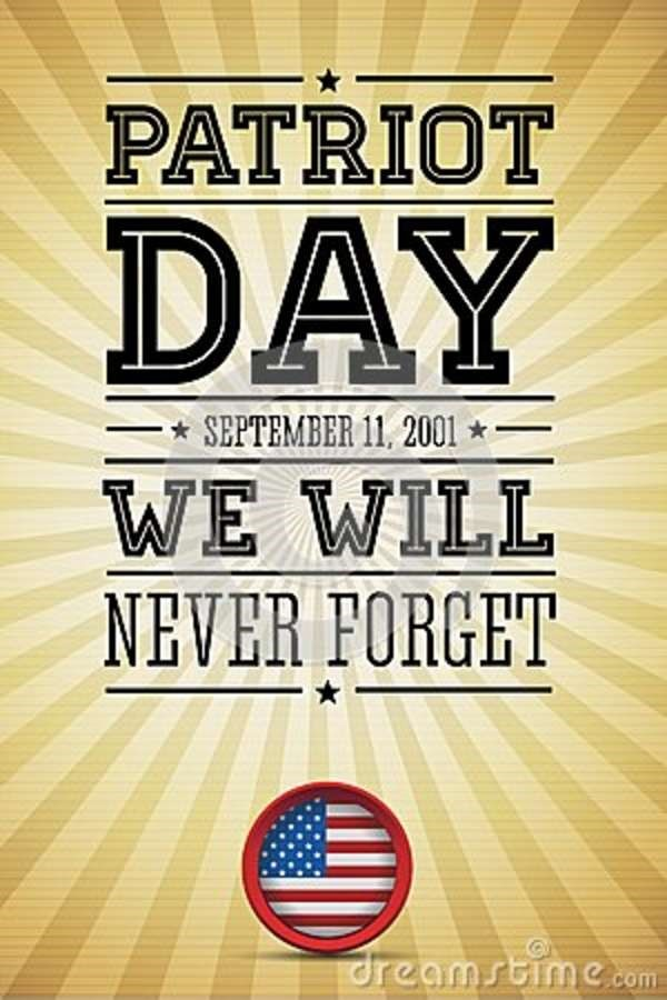 Patriot day september 11 2001 we will never forget