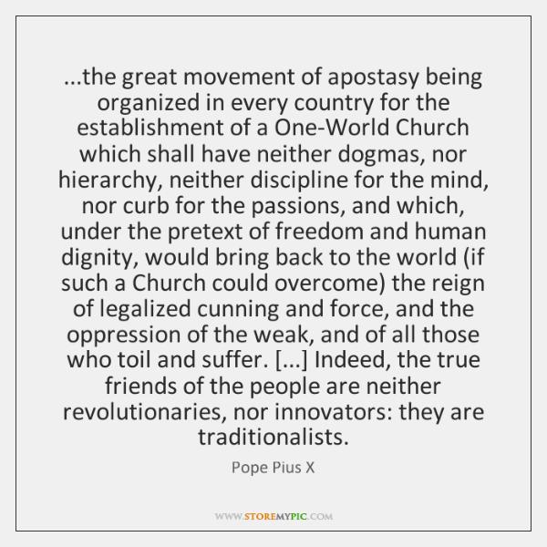 ...the great movement of apostasy being organized in every country for the ...