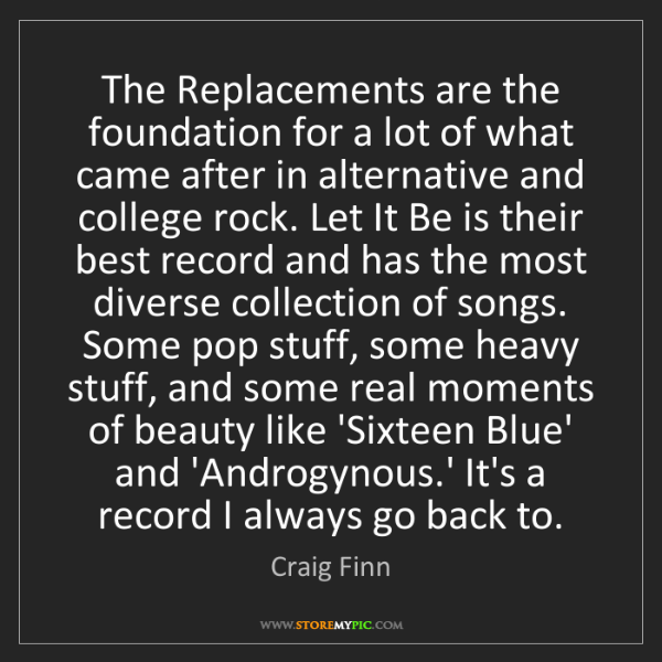 Craig Finn: The Replacements are the foundation for a lot of what...