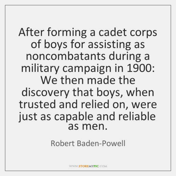 After forming a cadet corps of boys for assisting as noncombatants during ...
