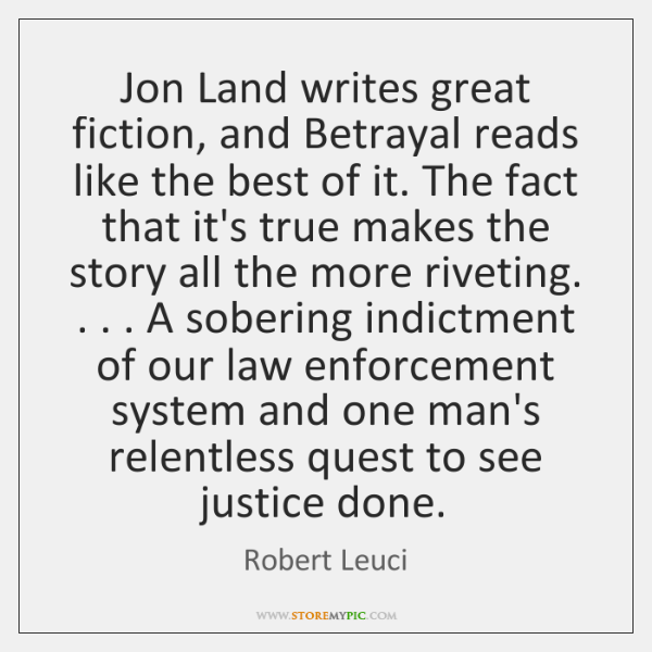 Jon Land writes great fiction, and Betrayal reads like the best of ...