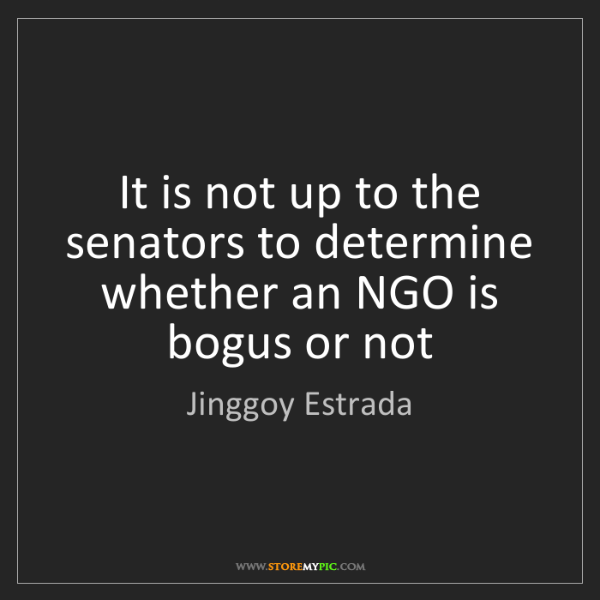 Jinggoy Estrada: It is not up to the senators to determine whether an...