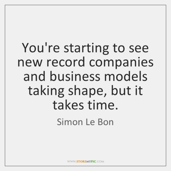 You're starting to see new record companies and business models taking shape, ...