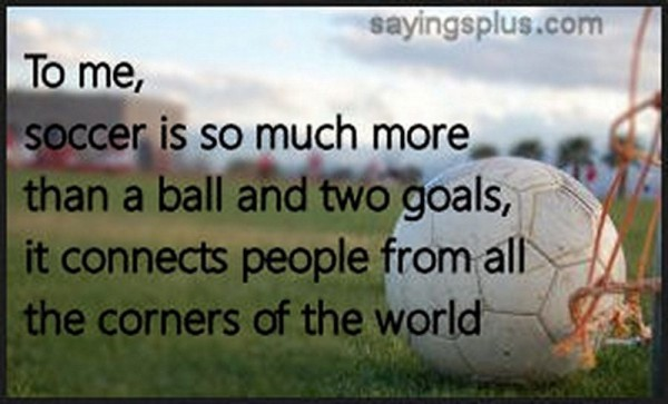 To soccer is so much more than a ball and two goals it connection people from all the c