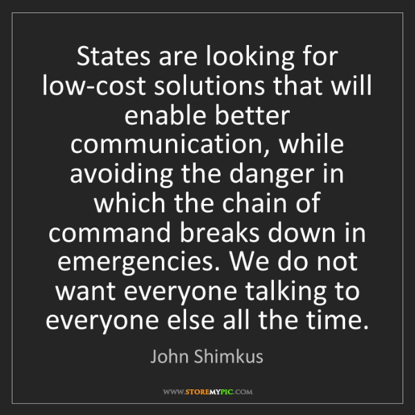 John Shimkus: States are looking for low-cost solutions that will enable...