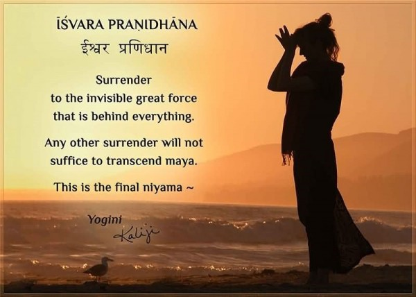 Surrender to the invisible great force that is behind everything