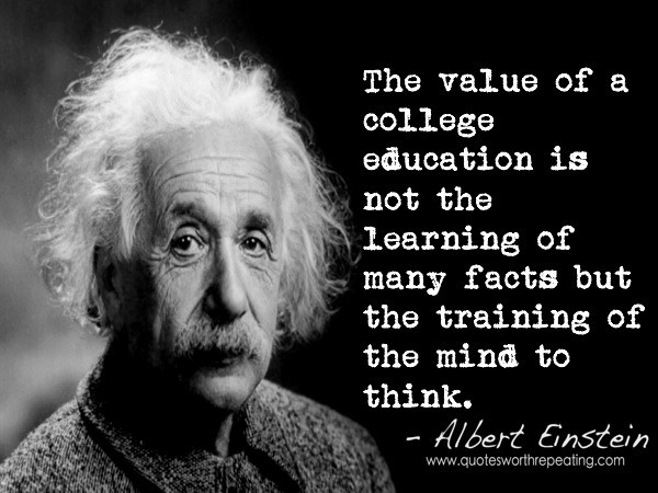 The value of a college education is not the learining of many facts