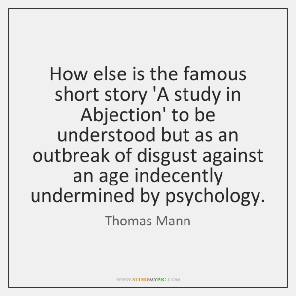 How else is the famous short story 'A study in Abjection' to ...