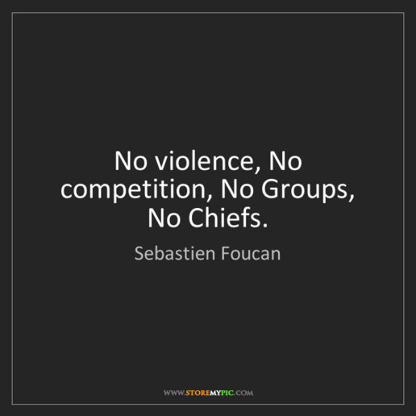 Sebastien Foucan: No violence, No competition, No Groups, No Chiefs.