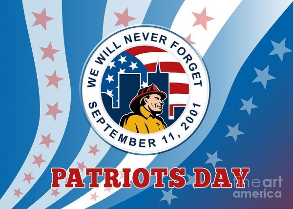 We will never forget september 11 2001 patriot day