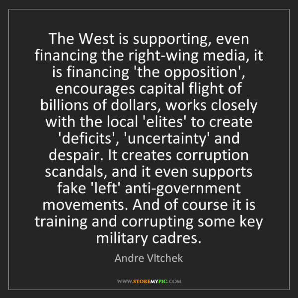 Andre Vltchek: The West is supporting, even financing the right-wing...