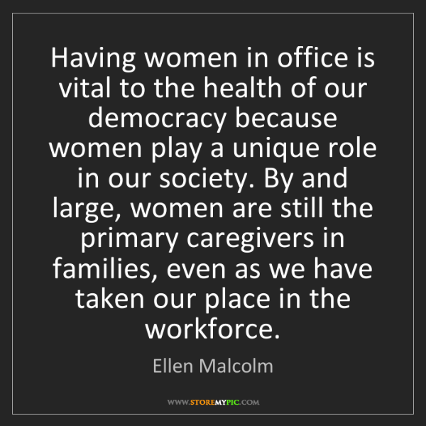 Ellen Malcolm: Having women in office is vital to the health of our...
