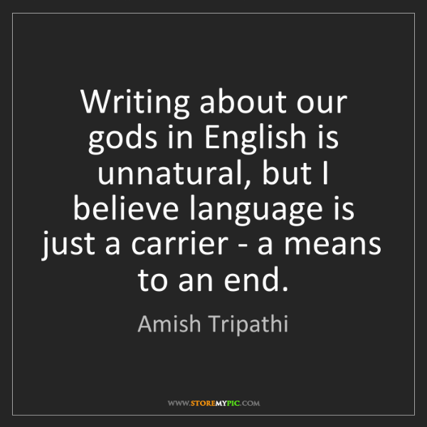 Amish Tripathi: Writing about our gods in English is unnatural, but I...
