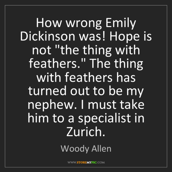 """the techniques used by emily dickinson in hope is the thing with feathers A summary of """" 'hope' is the thing with feathers—"""" in emily dickinson's dickinson's poetry learn exactly what happened in this chapter, scene, or section of dickinson's poetry and what it means."""