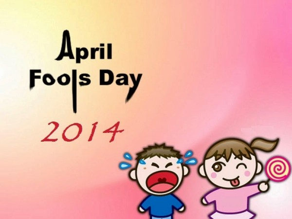 April fools day 2014