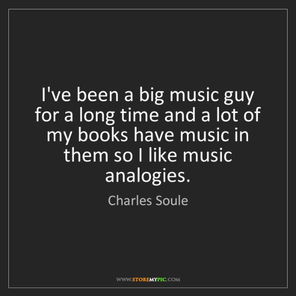 Charles Soule: I've been a big music guy for a long time and a lot of...