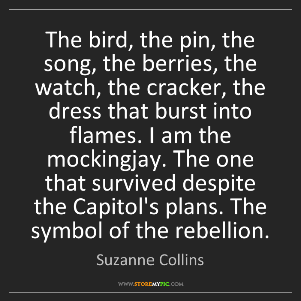 Suzanne Collins: The bird, the pin, the song, the berries, the watch,...
