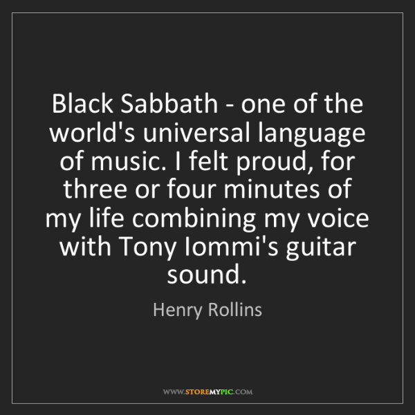 Henry Rollins: Black Sabbath - one of the world's universal language...