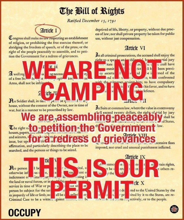 We are not camping we are assembling peaceably to petition the government for a redres