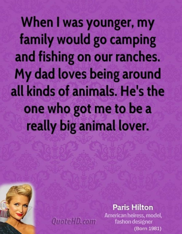 When i was younger my family would go camping and fishing on our ranches my dad loves