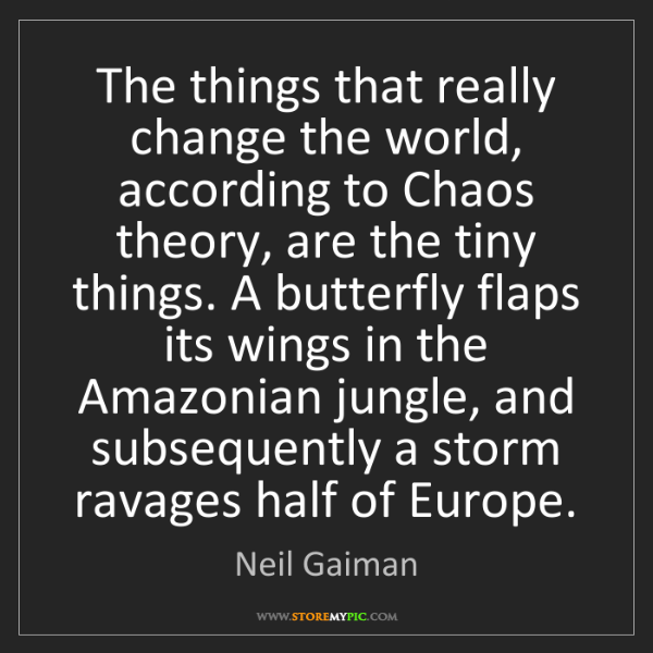 Neil Gaiman: The things that really change the world, according to...