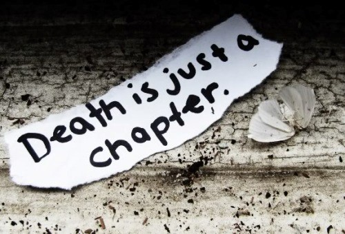 Death is just a chapter